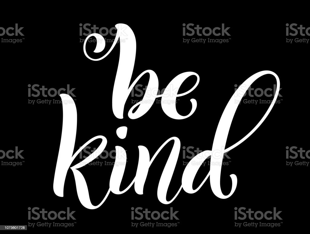 Be Kind Hand Written Lettering Inspirational Quote Vector