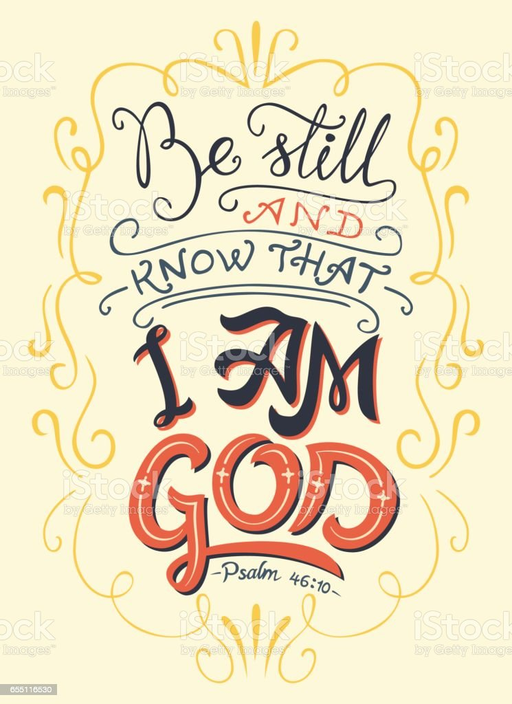 Be still and know that I am God bible quote vector art illustration