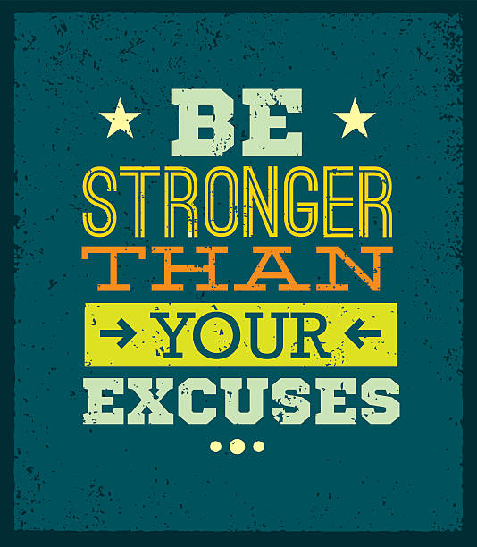 Be Stronger Than Your Excuses Motivation Quote Workout and Fitness Motivation Quote With Brush Stroke. Sport Training Creative Vector Typography Grunge Poster Concept On Rough Stained Background motivation stock illustrations