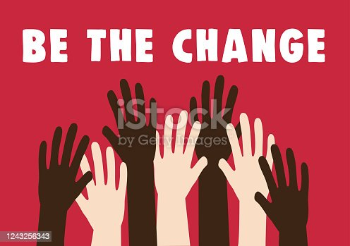 be the change, equality concept, protest, stop racism, vector illustration, be the change, equality concept, protest, stop racism, vector illustration