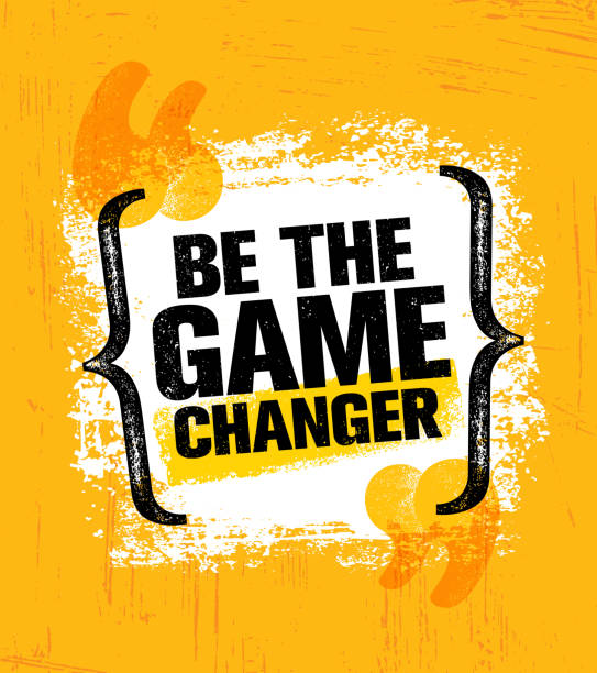 Be The Game Changer. Inspiring Creative Motivation Quote Poster Template. Vector Typography Banner Design Concept Be The Game Changer. Inspiring Creative Motivation Quote Poster Template. Vector Typography Banner Design Concept On Grunge Texture Rough Background inspirational quotes stock illustrations