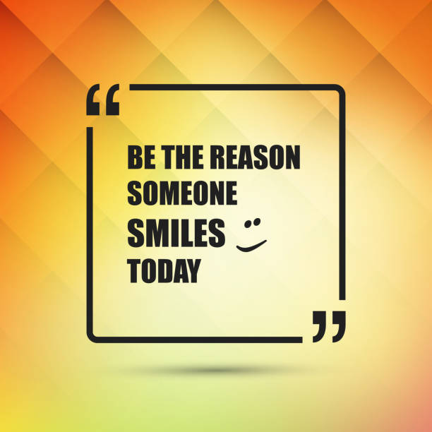 Be The Reason Someone Smiles Today - Inspirational Quote, Slogan, Saying Colorful Quote, Wisdom, Saying, Slogan, Motivational Message, Philosophy, Typography, Banner, Label, Greeting Card or Cover Concept, Creative Minimal Design Template - Illustration in Editable Vector Format inspirational quotes stock illustrations