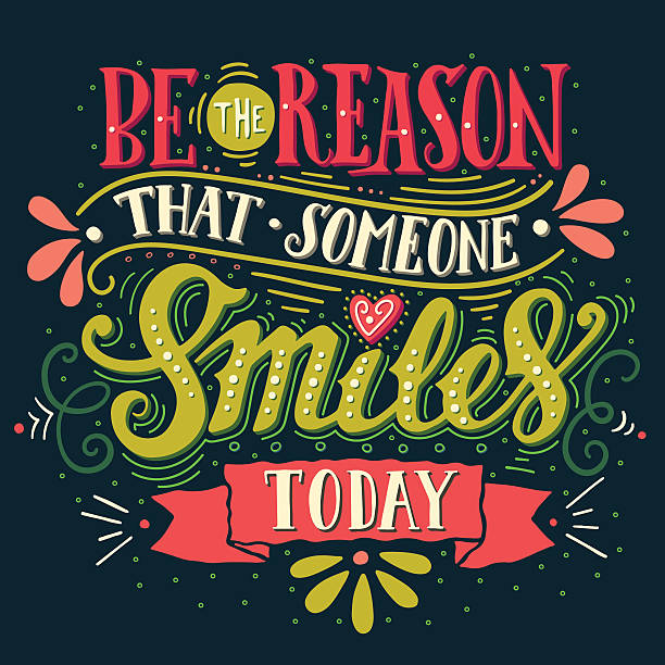 Be the reason that someone smiles today vector art illustration