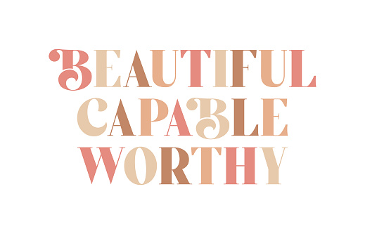 Beautiful Capable Worthy positive message poster greeting card graphic design, modern feminism stick illustration, feminist women motivational quote, biblical words of beauty, girl power, earthy tones