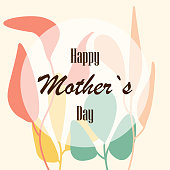 Beautiful greeting card Happy mother's day. Bright illustration, can be used as creating card,invitation card for wedding,birthday and other holiday and cute summer background.