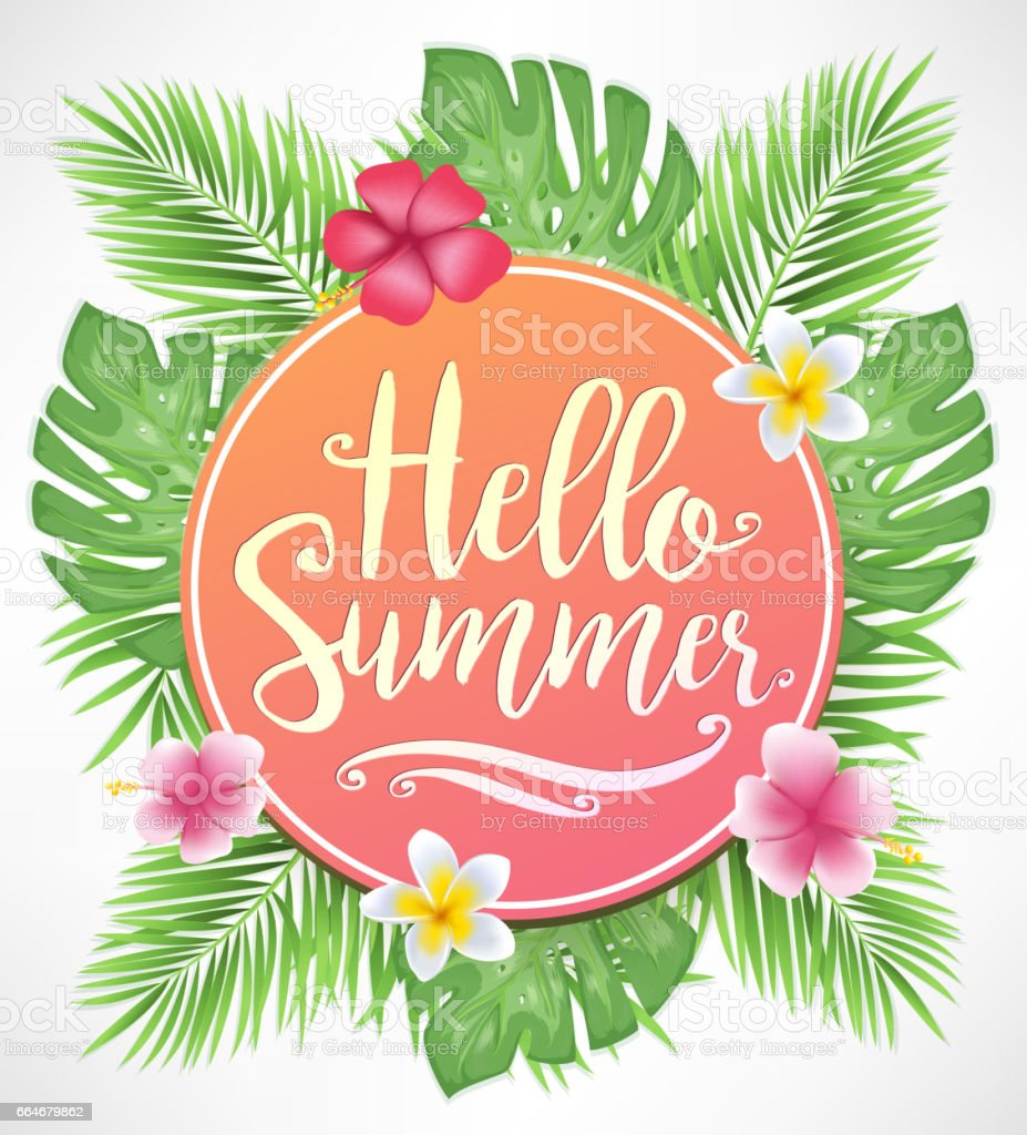 Merveilleux Beautiful Hello Summer Lettering With Flowers And Tropical Leaves  Royalty Free Beautiful Hello Summer Lettering
