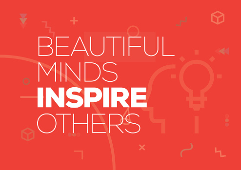 Beautiful Minds Inspire Others. Inspiring Creative Motivation Quote Poster Template. Vector Typography - Illustration