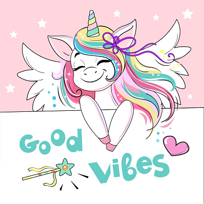 Beautiful unicorn with wings and the inscription Good vibes. Birthday card. Vector cartoon illustration. Cute cartoon funny animals holding poster