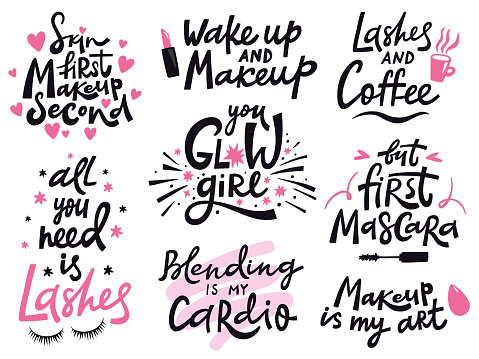Beauty make up quote. Hand lettering cosmetic phrase, makeup inspiration quotes, beauty salon calligraphy lettering vector illustration icons set