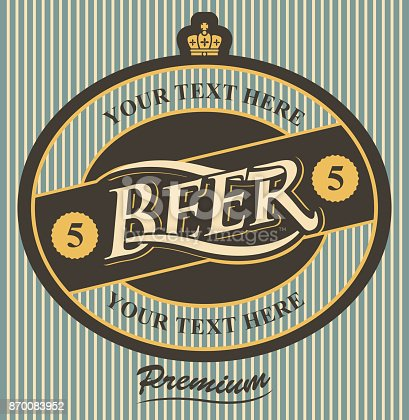Template vector label for beer premium quality with crown on the striped background in retro style