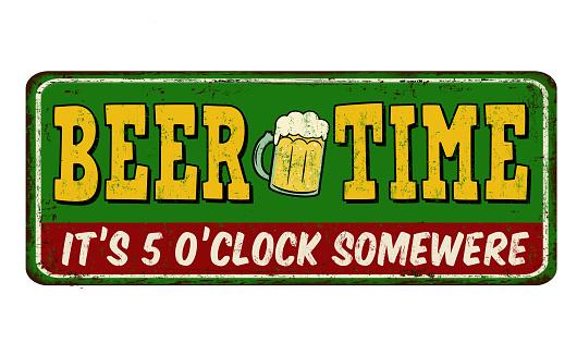 Beer time vintage rusty metal sign