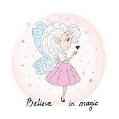 believe in magic card. Hand Drawn cute cartoon Fairy with heart vector illustration