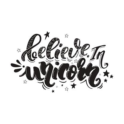 believe in unicorn