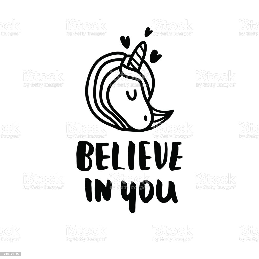 Believe in you. Hand written quote with unicorn. Lettering for t-shirt, bag, poster, apparel. Vector illustration vector art illustration