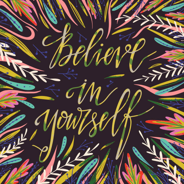 Believe in yourself typography poster. Use for housewarming posters, greeting cards, home decorations. Vector illustration. Believe in yourself typography poster. Use for housewarming posters, greeting cards, home decorations. Vector illustration. inspirational quotes stock illustrations
