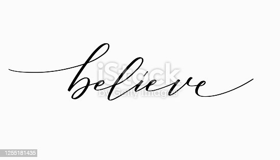 istock Believe inspiration calligraphy ink design pattern 1255181435