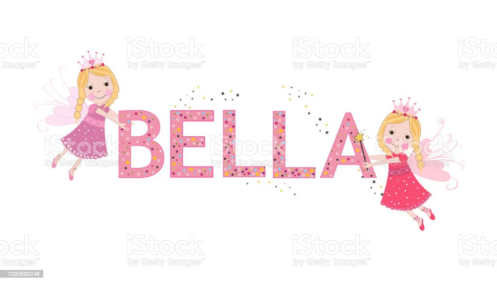 Bella Female Name With Cute Fairy Tale Stock Illustration ...