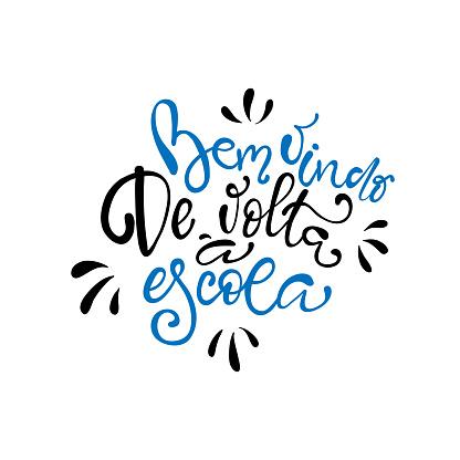 Bem vindo de volta à escola - Welcome back to School in brazilian portuguese greeting card with typographic design lettering.