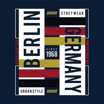 berlin images typography vector illustration for t shirt.