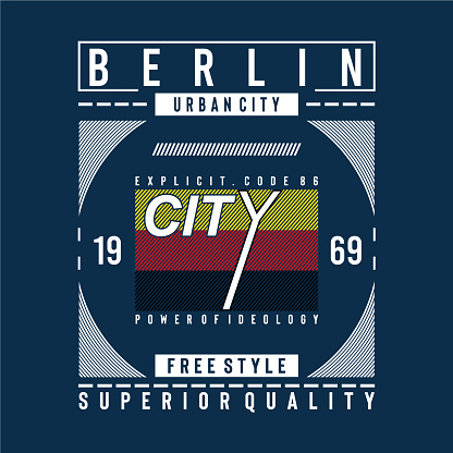 berlin superior quality typography vector illustration for t shirt.