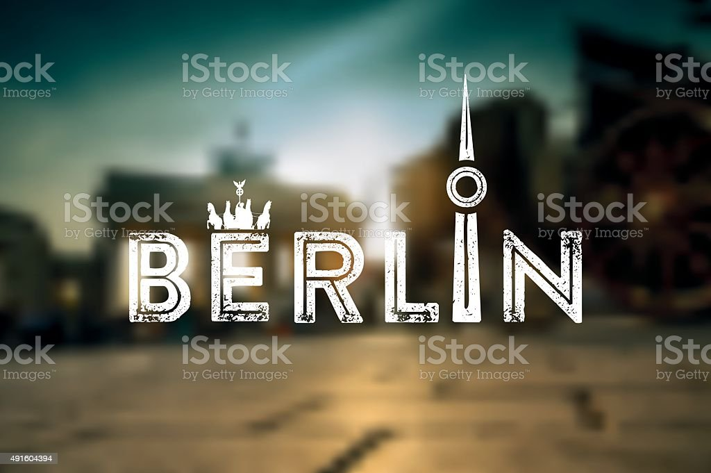 Berlin text sign on blurred city background vector art illustration