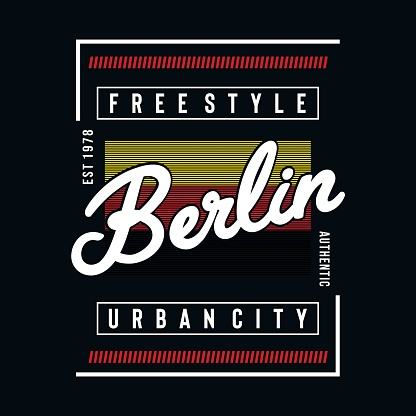berlin urban city typography design - Vector for t shirt.