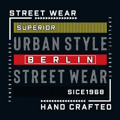 berlin urban style typography vector illustration for t shirt.