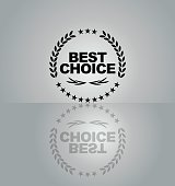 Vector of black color best choice emblem with grey color background. EPS10 file format.