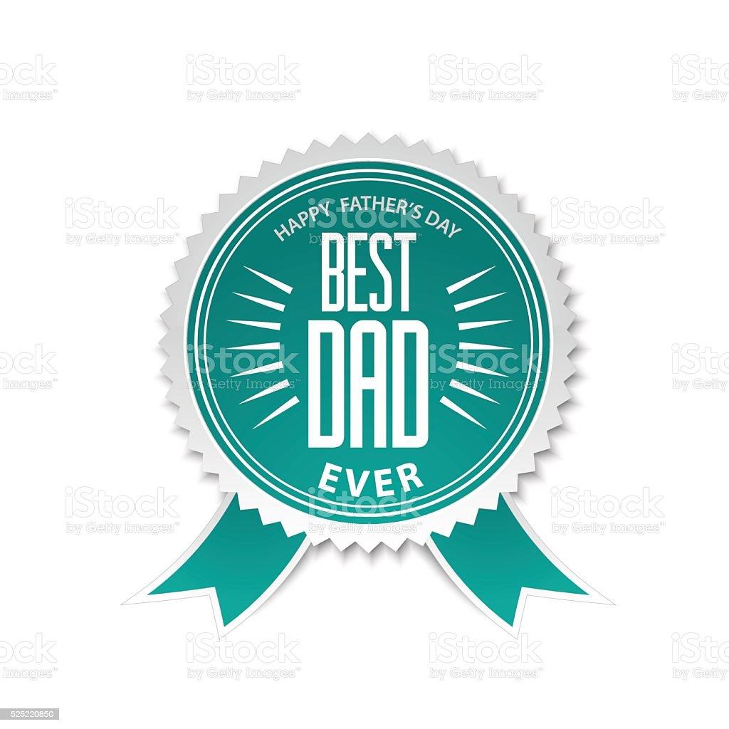 Best dad award ribbon rosette vector art illustration