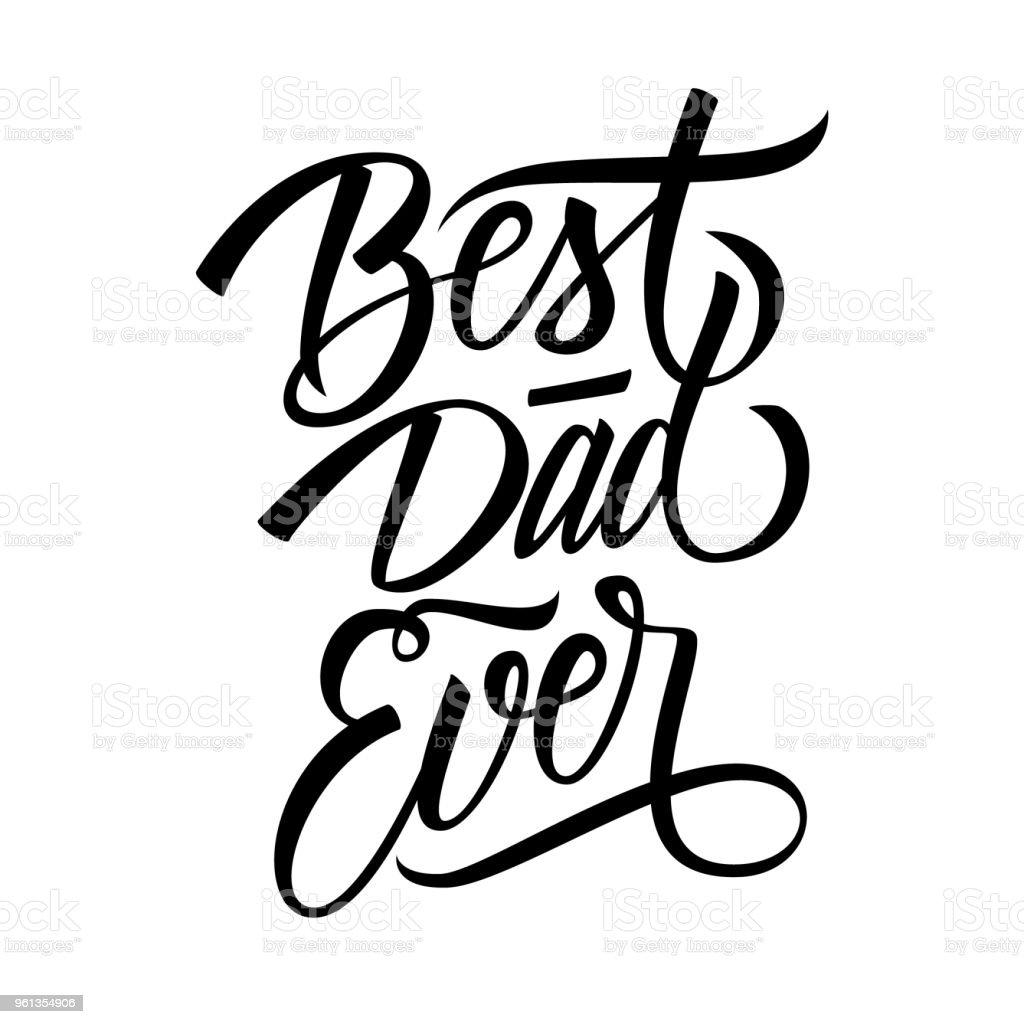 Ilustración De Mejor Papá Siempre Diseño Caligráfico