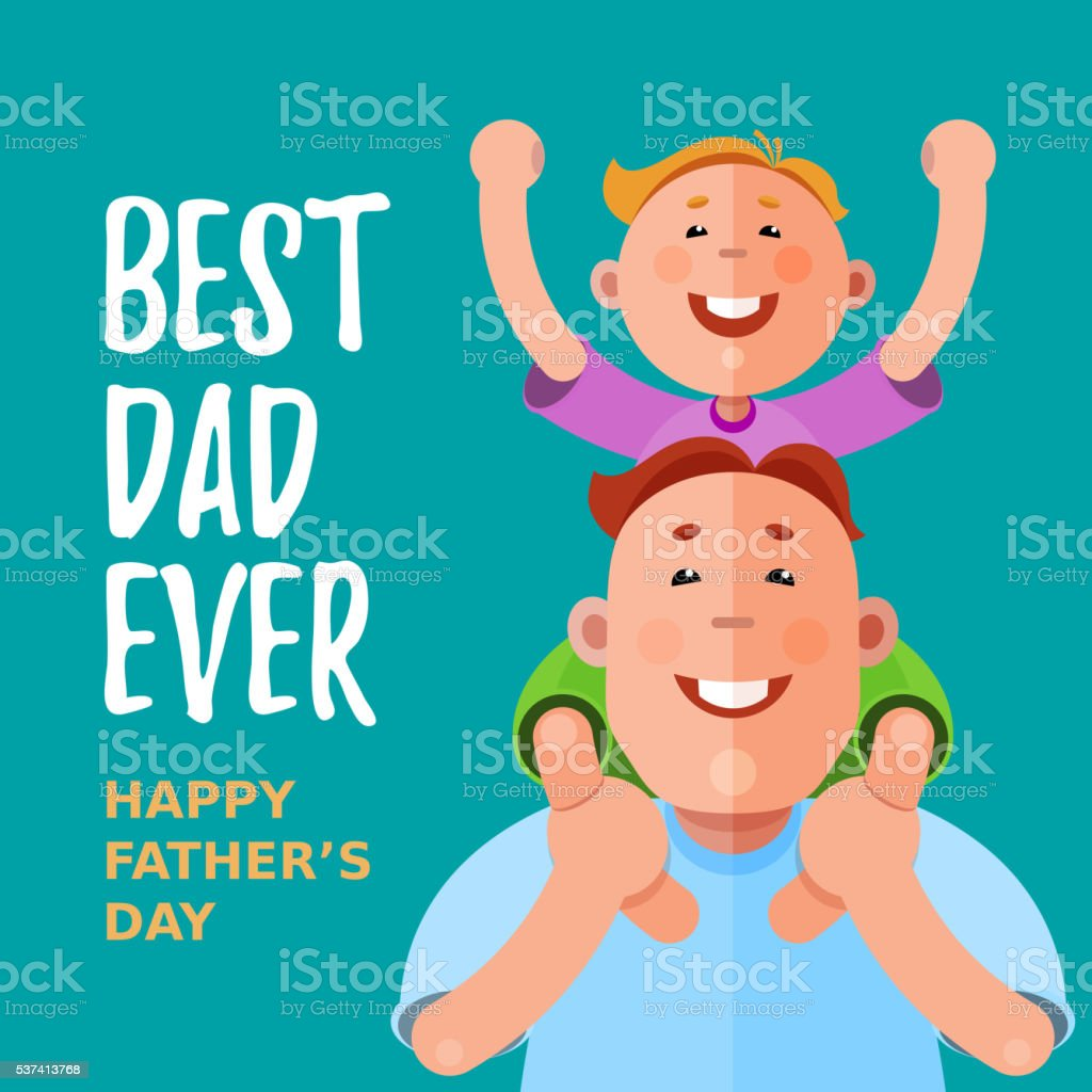 Best Dad Ever. Happy Father's Day vector art illustration