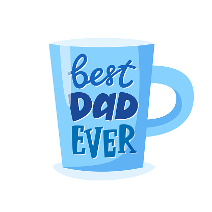 Best dad ever lettering on cup, Father's Day gift, present concept for father. Vector illustration