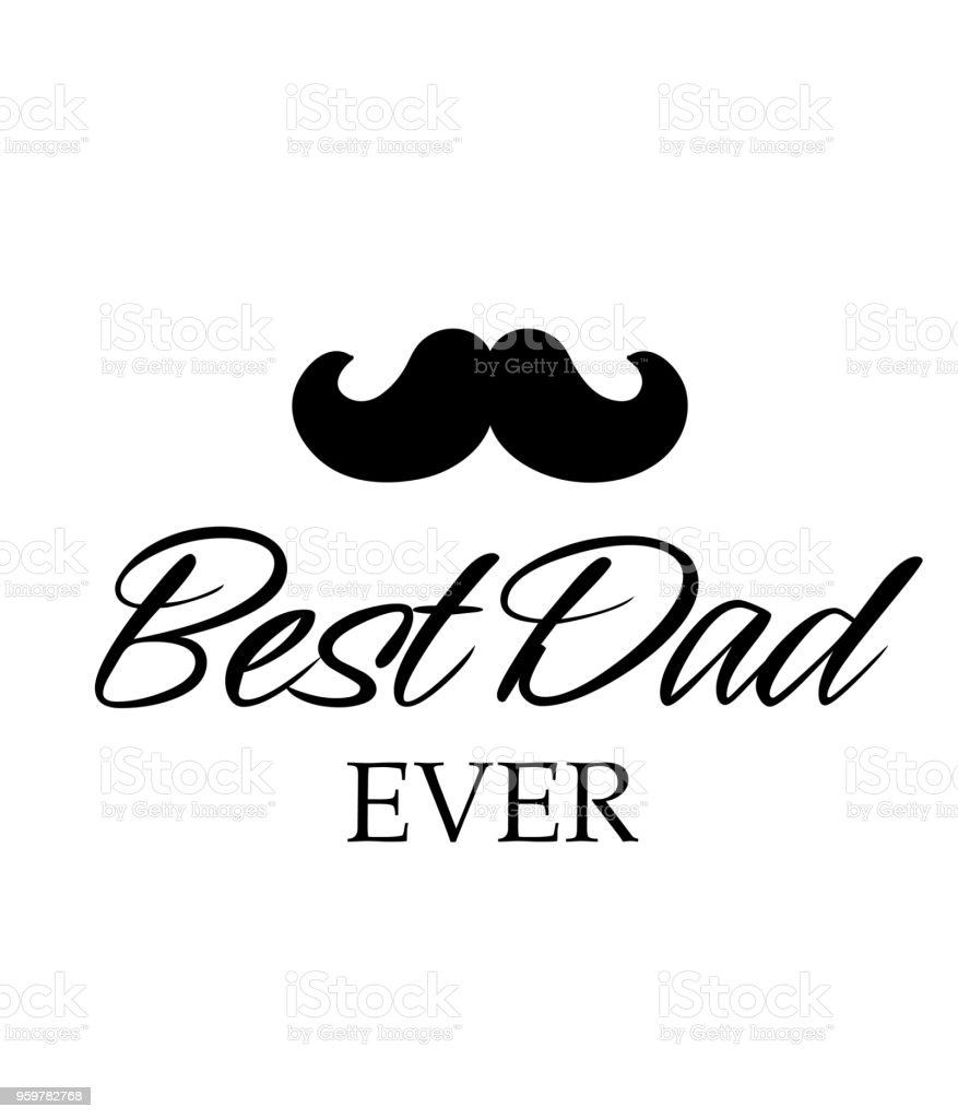 Best Dad Ever Mustache White Background Vector Image vector art illustration