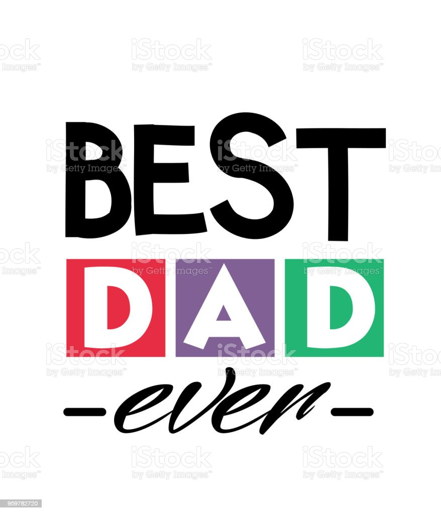 Best Dad Ever Square Frame Text Dad White Background Vector Image vector art illustration