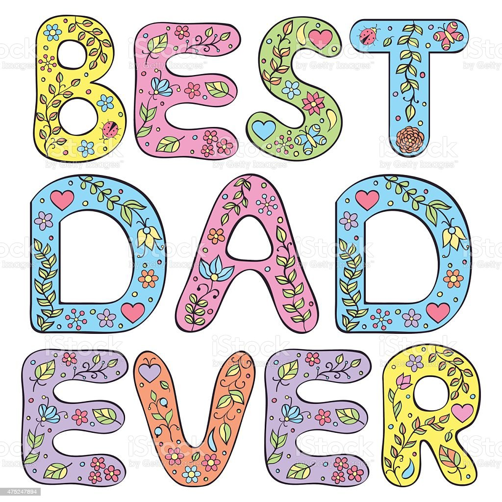 Best dad ever. vector art illustration