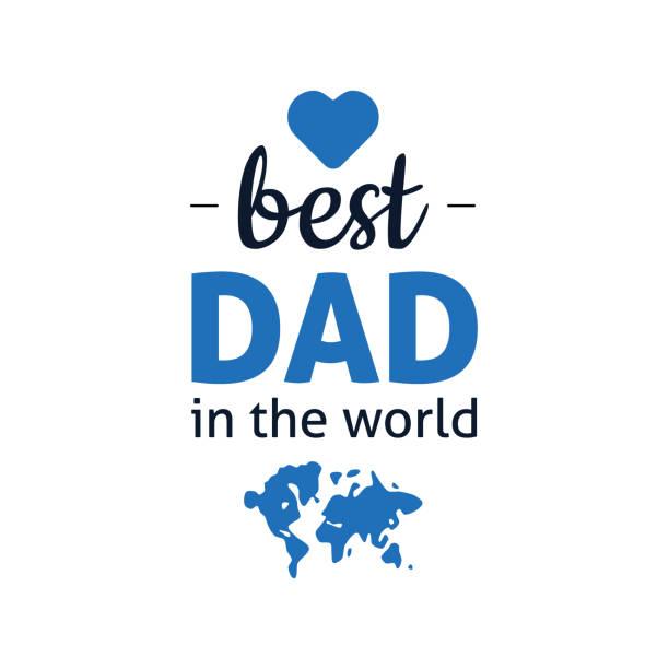 best dad in the world vector art illustration