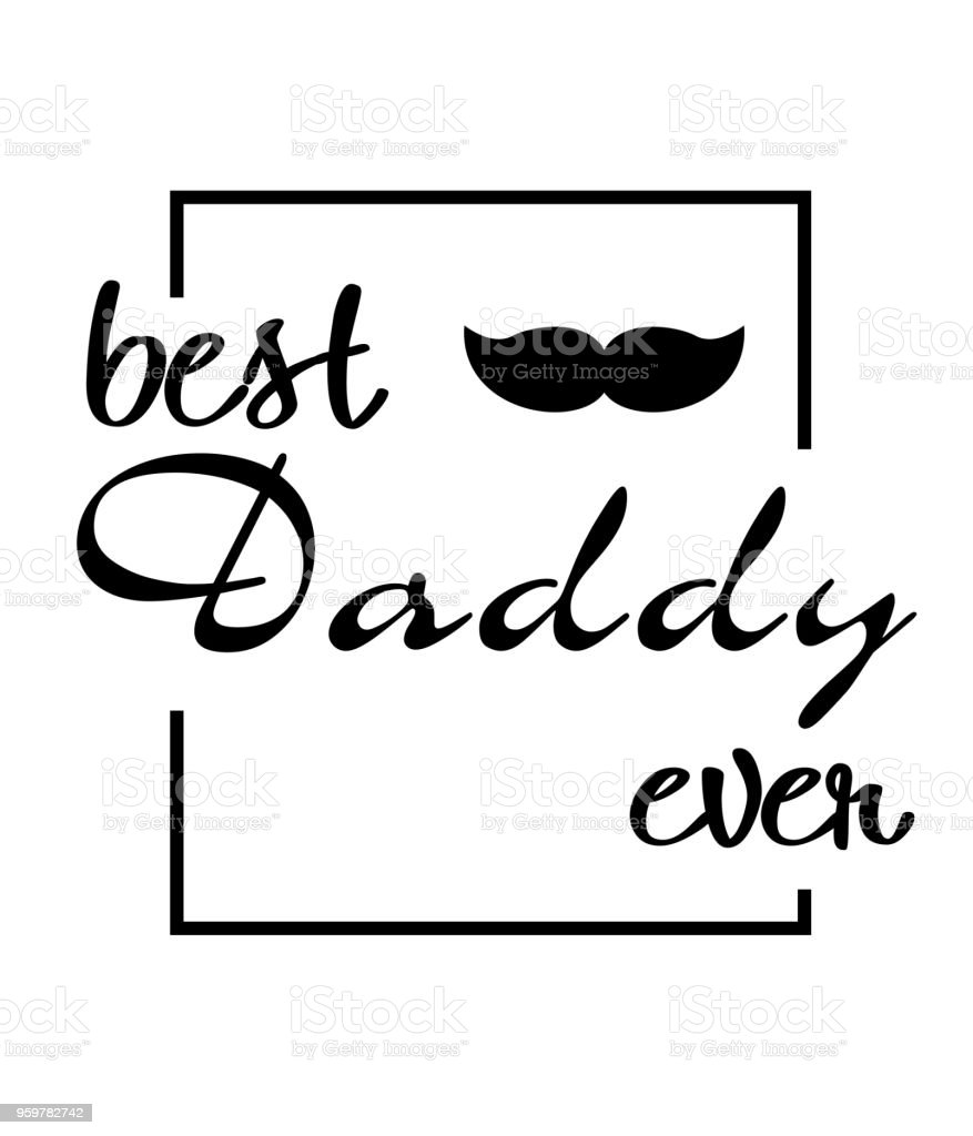 Best Daddy Ever Mustache Square Frame White Background Vector Image vector art illustration
