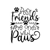 istock Best fiends are ones with paws- positive text wit paws and arrow. 1208095935