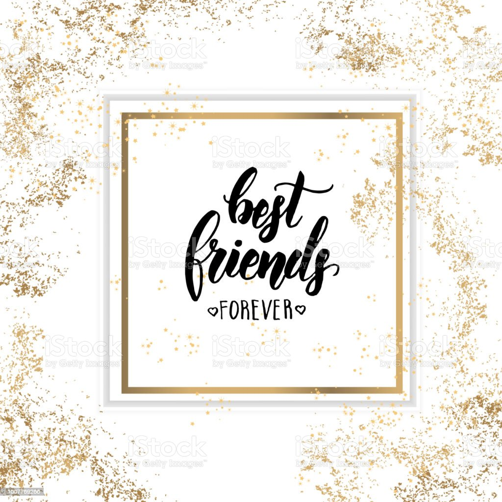 Best Friends Forever Friendship Day Lettering Calligraphy Phrase On