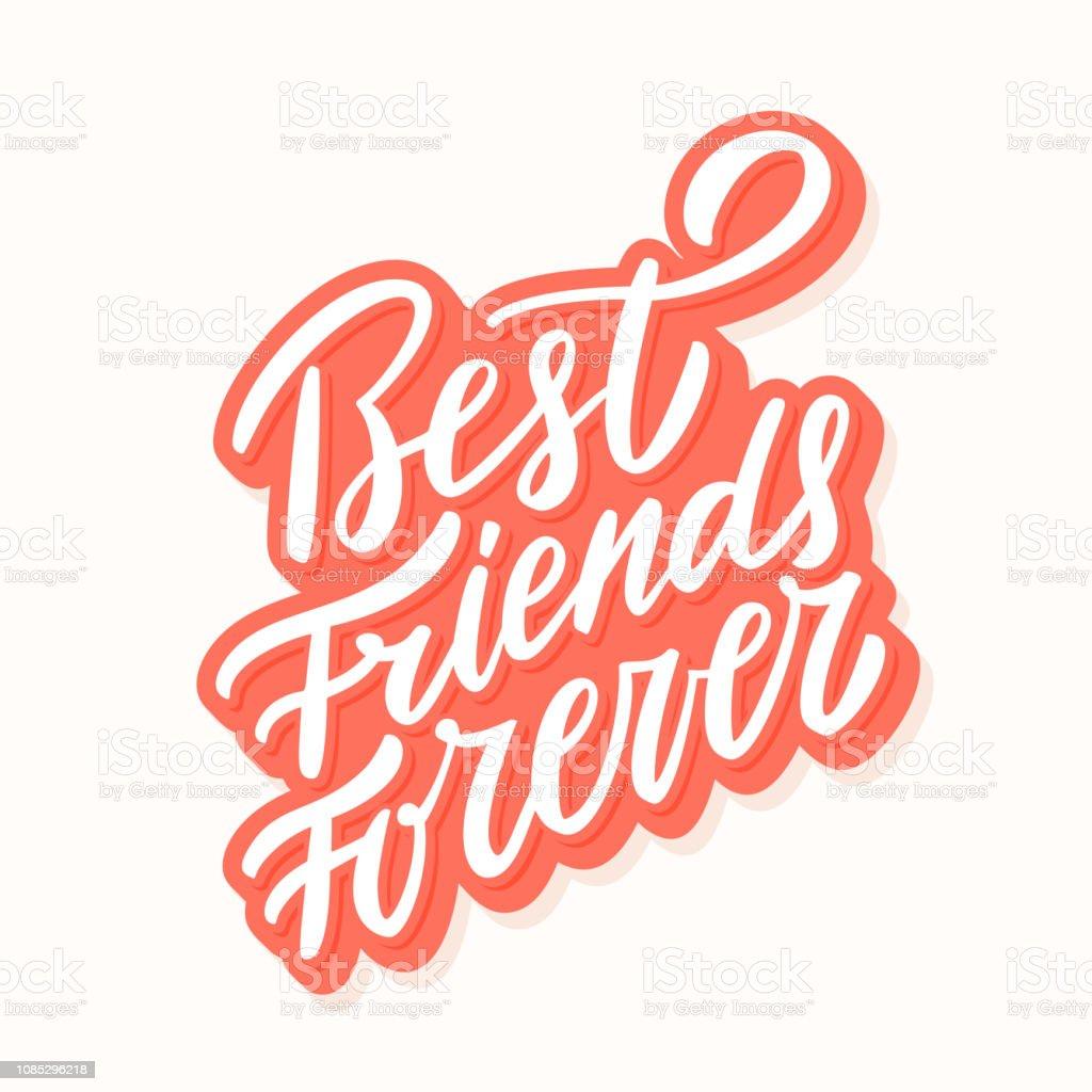 Best Friends Forever. Hand lettering. vector art illustration