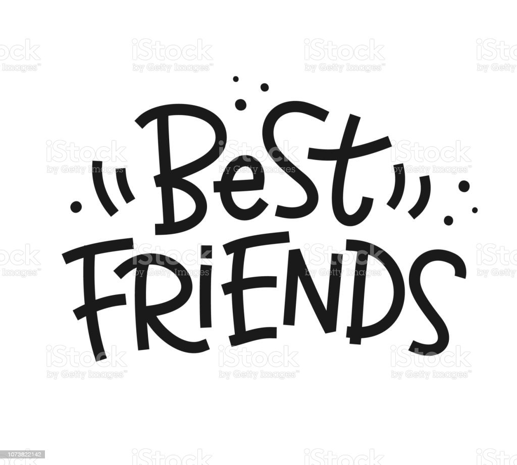 Best Friends Phrase Hand Made Colorful Lettering Stock