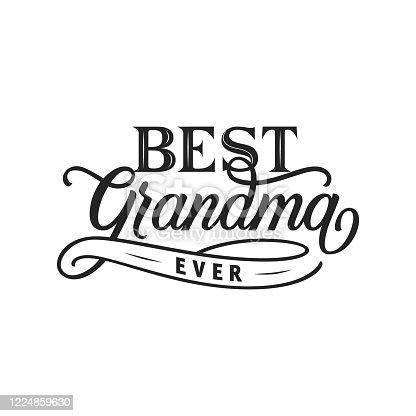 istock Best grandma ever hand drawn lettering. 1224859630