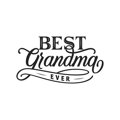Best grandma ever hand drawn lettering.