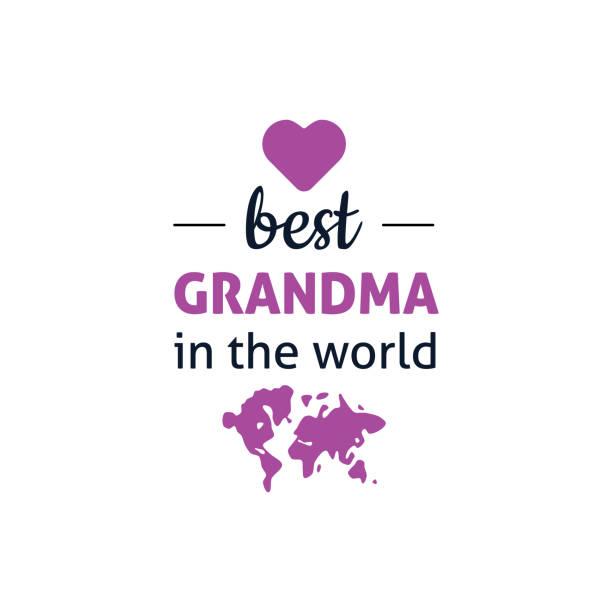best grandma in the world vector art illustration