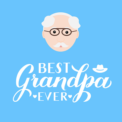 Best Grandpa Ever calligraphy hand lettering on blue background. Grandparents Day greeting card for grandfather. Easy to edit vector template for banner, typography poster, postcard, etc