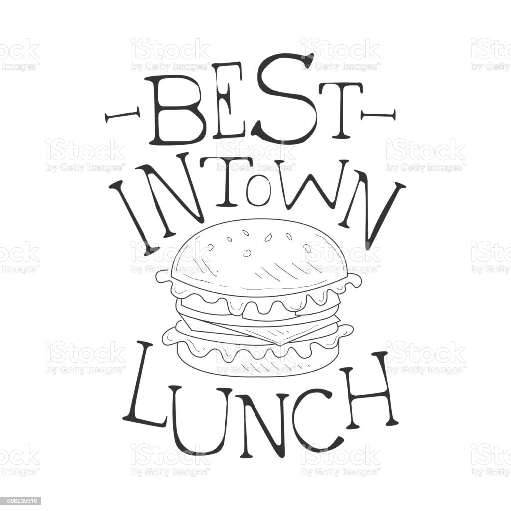 Best In Town Cafe Lunch Menu Promo Sign Sketch Style With Burger Design Label