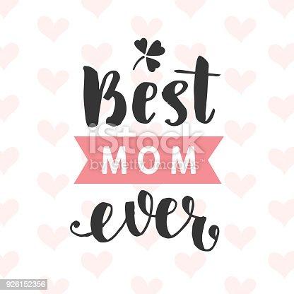 istock Best Mom Ever typography poster 926152356