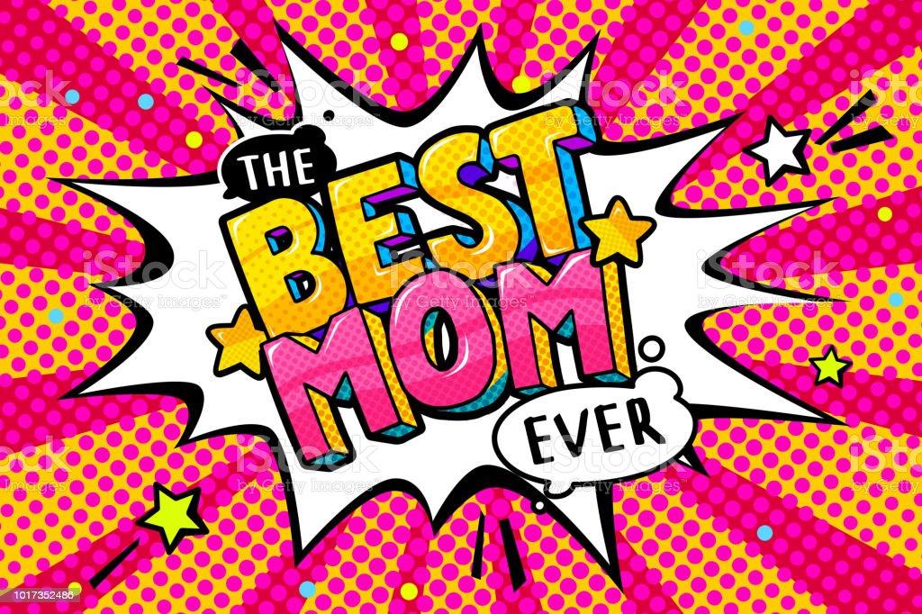 Best Mom In Pop Art Style For Happy Mother S Day Celebration Immagini Vettoriali Stock E Altre Immagini Di A Forma Di Stella Istock