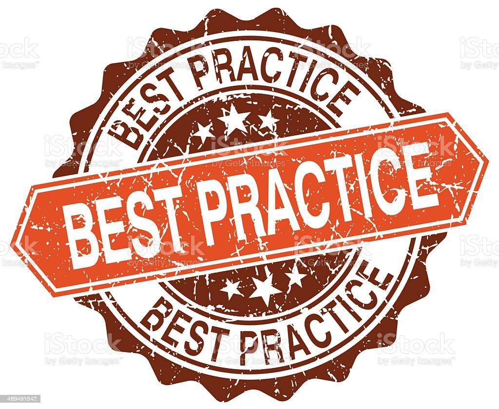 best practice orange round grunge stamp on white vector art illustration