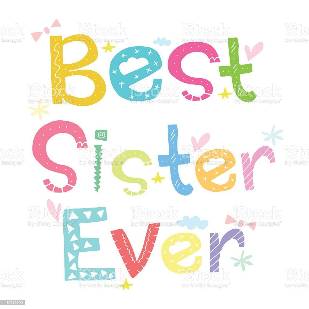 Best Sister Ever vector art illustration